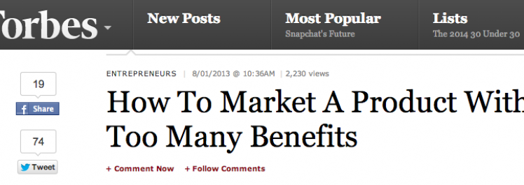 Forbes: How To Market A Product With Too Many Benefits