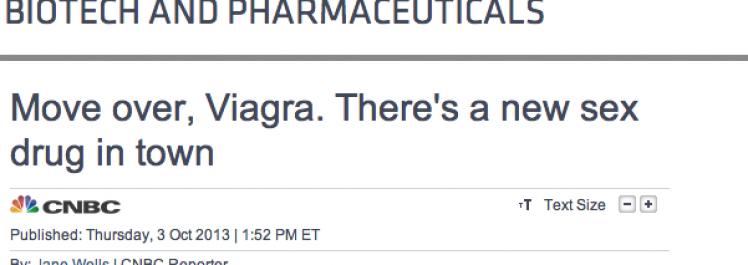 CNBC: Move over, Viagra. There's a new sex drug in town.